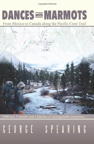 Dances With Marmots – A Pacific Crest Trail Adventure